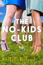 The No-Kids Club - Talli Roland - Cover