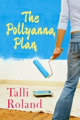 The Pollyanna Plan - Talli Roland